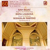 Play & Download Rezac / Loudova / Martinu:  Sixty Years of the Prague Symphony Orchestra by Prague Symphony Orchestra | Napster