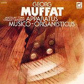 Play & Download Muffat:  Apparatus musico-organisticus by Jaroslav Tuma | Napster