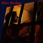 Play & Download Blues Beckons by Various Artists | Napster