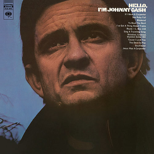 Hello, I'm Johnny Cash by Johnny Cash