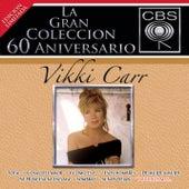 Play & Download La Gran Coleccion Del 60 Aniversario CBS - Vikki Carr by Vikki Carr | Napster