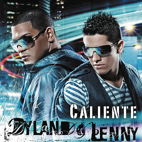Play & Download Caliente by Dyland y Lenny | Napster