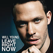 Leave Right Now by Will Young