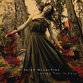 Play & Download Loving You Is Easy by Sarah McLachlan | Napster