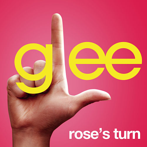 Play & Download Rose's Turn (Glee Cast Version) by Glee Cast | Napster