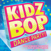 Play & Download KIDZ BOP Dance Party by KIDZ BOP Kids | Napster