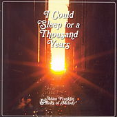 I Could Sleep For A Thousand Years by Adam Franklin