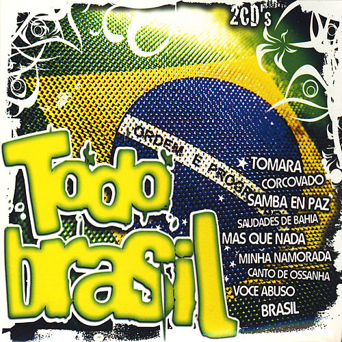 Play & Download Todo Brasil (All Brazil) by Various Artists | Napster