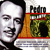 Play & Download Pedro Infante by Pedro Infante | Napster