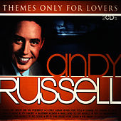 Andy Russell. Themes Only For Lovers by Andy Russell
