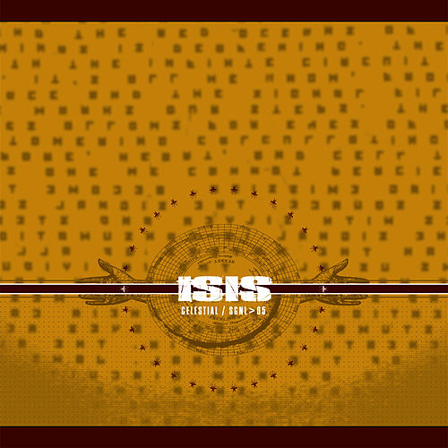 Play & Download Celestial by Isis | Napster