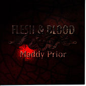 Play & Download Flesh and Blood by Maddy Prior | Napster
