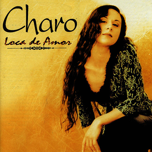 Play & Download Spanish Pop: Loca De Amor by Charo | Napster