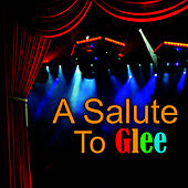 Play & Download A Salute To Glee by The New Musical Cast | Napster