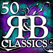 50 R&B Classics by Various Artists