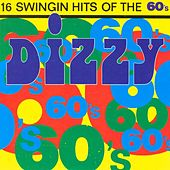Play & Download Dizzy 60's by Various Artists | Napster
