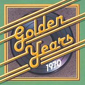 Play & Download Golden Years - 1970 by Various Artists | Napster
