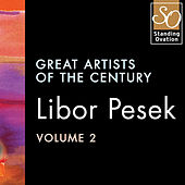 Play & Download Libor Pesek, Vol. 2: Great Artists Of The Century by Various Artists | Napster