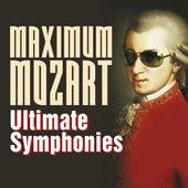 Maximum Mozart: Ultimate Symphonies by Various Artists