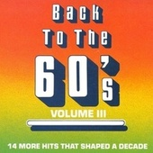 Play & Download Back To The 60's - Vol. 3 by Various Artists | Napster
