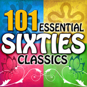 101 Essential Sixties Classics by Various Artists