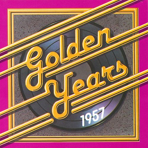 Golden Years - 1957 by Various Artists