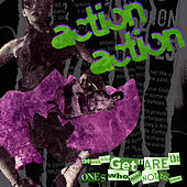 Play & Download The Ones Who Get It Are The Ones Who Need Not To Know by Action Action | Napster
