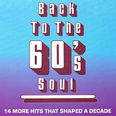 Play & Download Back To The 60's Soul by Various Artists | Napster