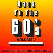 Play & Download Back To The 60's - Vol. 5 by Various Artists | Napster