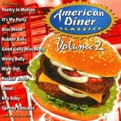 Play & Download American Diner Classics: Vol. 2 by Various Artists | Napster