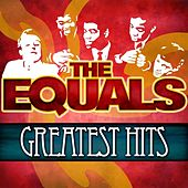 Play & Download Greatest Hits by The Equals | Napster