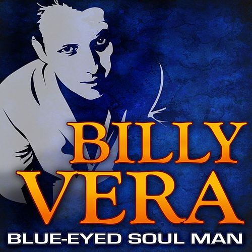 Blue-Eyed Soul Man by Billy Vera