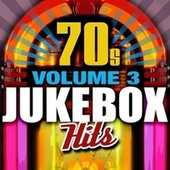 Play & Download 70's Jukebox Hits - Vol. 3 by Various Artists | Napster