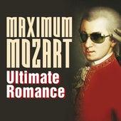 Maximum Mozart: Ultimate Romance by Various Artists
