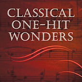 Play & Download Classical One-Hit Wonders by Various Artists | Napster