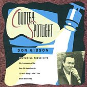 Play & Download Country Spotlight by Don Gibson | Napster