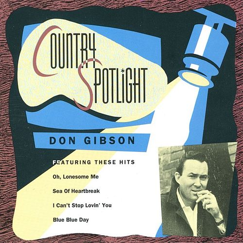 Country Spotlight by Don Gibson