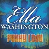 Funky Lady by Ella Washington