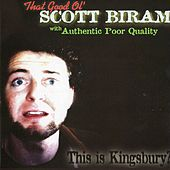 Play & Download This Is Kingsbury? by Scott H. Biram | Napster
