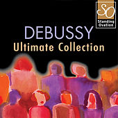 Play & Download Debussy - Ultimate Collection (Standing Ovation Series) by Various Artists | Napster