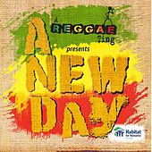 Play & Download A Reggae Ting Presents: A New Day by Various Artists | Napster