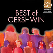 Play & Download Best Of Gershwin (Standing Ovation Series) by Various Artists | Napster