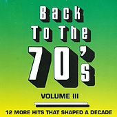 Play & Download Back To The 70's - Vol. 3 by Various Artists | Napster