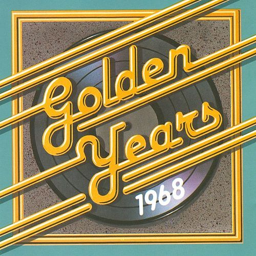 Play & Download Golden Years - 1968 by Various Artists | Napster
