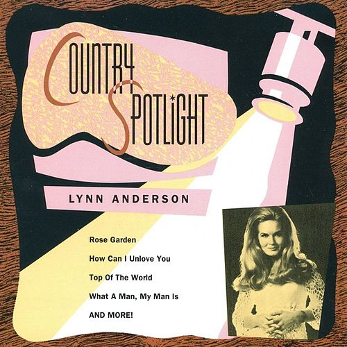 Country Spotlight by Lynn Anderson