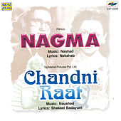 Nagma / Chandni Raat by Various Artists