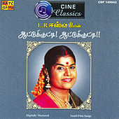 Cine Classics - L R Eswari Hits by Various Artists