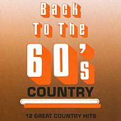 Back To The 60's Country by Various Artists