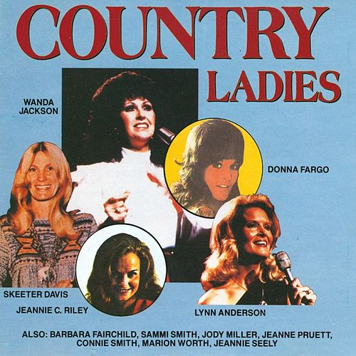 Country Ladies by Various Artists