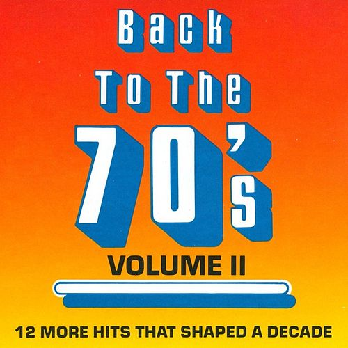Back To The 70's - Vol. 2 by Various Artists